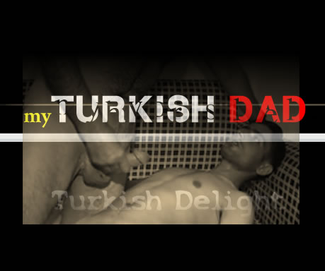 Turkishdelight: my turkish dad